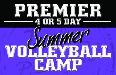 Premier 4 or 5 Day Summer Volleyball Camps